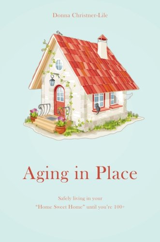9781617776038: Aging In Place