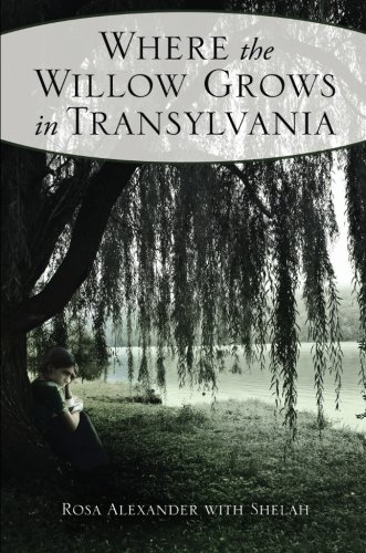 9781617776137: Where the Willow Grows in Transylvania