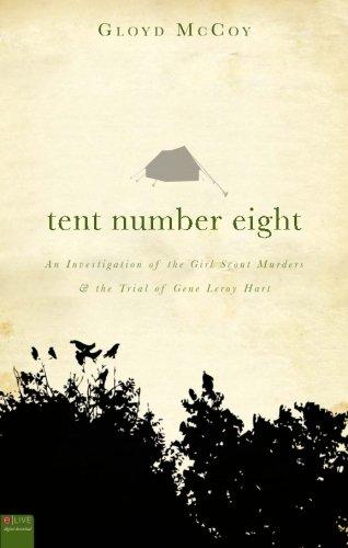 Tent Number Eight: Gloyd Mccoy