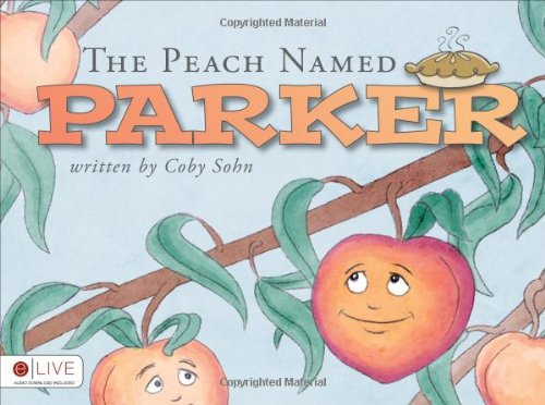 9781617778360: The Peach Named Parker