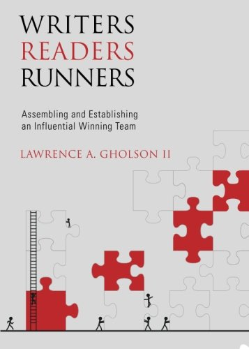 Writers, Readers, Runners: Gholson II, Lawrence A.
