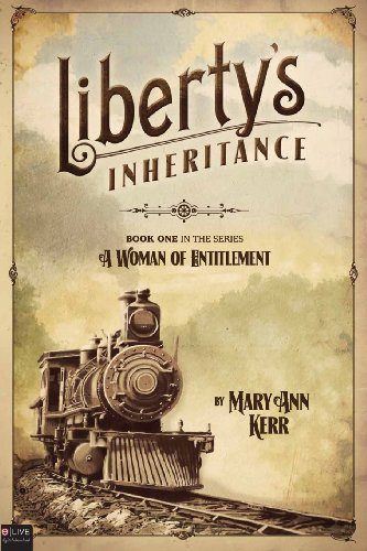 9781617779435: Liberty's Inheritance (A Woman of Entitlement)