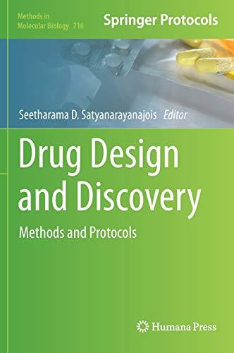 Drug Design and Discovery. Methods and Protocols: Satyanarayanajois, Seetharama D., Ed.