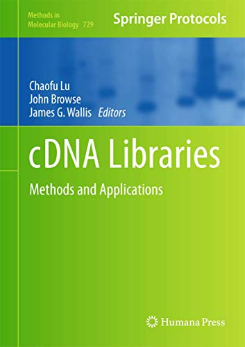 9781617790645: 729: Cdna Libraries: Methods and Applications (Methods in Molecular Biology)