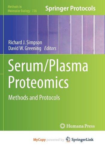 9781617790690: Serum/Plasma Proteomics: Methods and Protocols