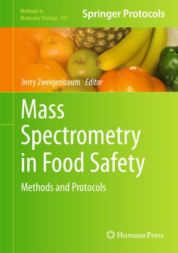 9781617791352: Mass Spectrometry in Food Safety: Methods and Protocols (Methods in Molecular Biology)