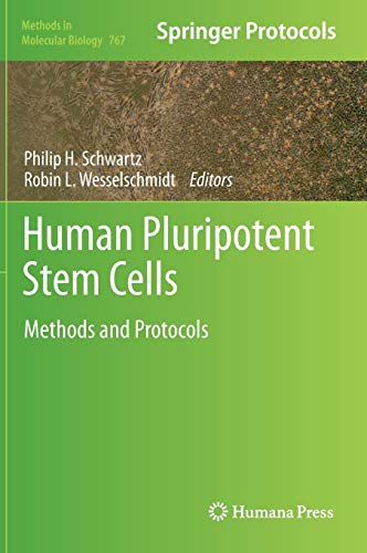 Human Pluripotent Stem Cells : Methods and Protocols. Methods in Molecular Biology 767