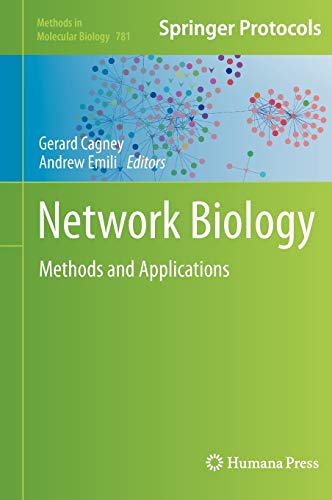 9781617792755: Network Biology: Methods and Applications (Methods in Molecular Biology)