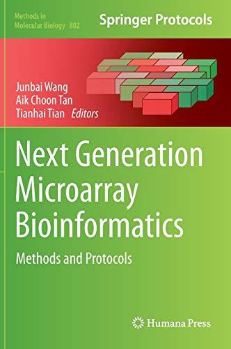 Next Generation Microarray Bioinformatics: Methods and Protocols (Methods in Molecular Biology)