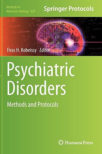 9781617794575: Psychiatric Disorders: Methods and Protocols (Methods in Molecular Biology)
