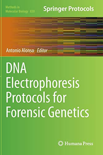 9781617794605: DNA Electrophoresis Protocols for Forensic Genetics (Methods in Molecular Biology)