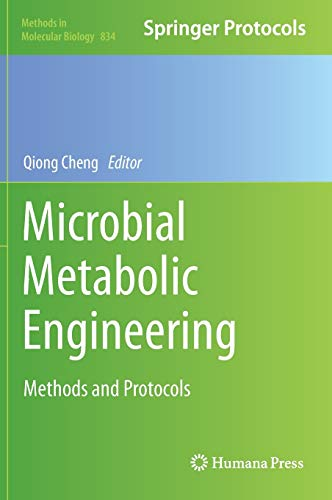 9781617794827: Microbial Metabolic Engineering: Methods and Protocols (Methods in Molecular Biology)