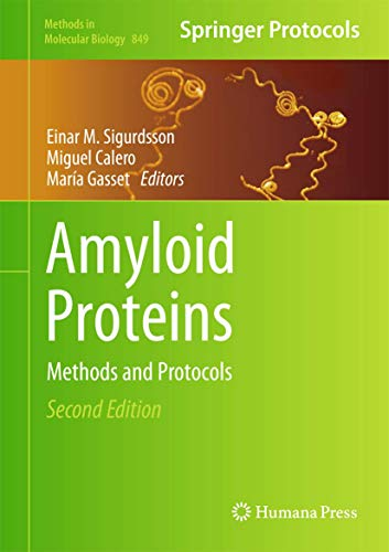 9781617795503: Amyloid Proteins: Methods and Protocols (Methods in Molecular Biology)
