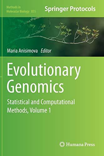 9781617795817: Evolutionary Genomics: Statistical and Computational Methods, Volume 1 (Methods in Molecular Biology)