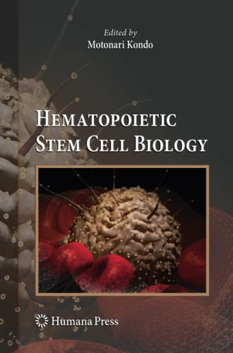 9781617796722: Hematopoietic Stem Cell Biology (Stem Cell Biology and Regenerative Medicine)