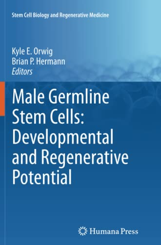 9781617797255: Male Germline Stem Cells: Developmental and Regenerative Potential (Stem Cell Biology and Regenerative Medicine)