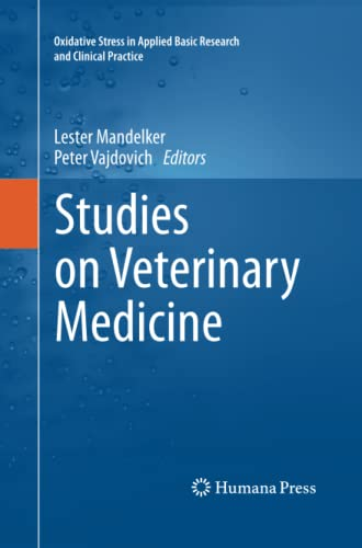 9781617797286: Studies on Veterinary Medicine (Oxidative Stress in Applied Basic Research and Clinical Practice)