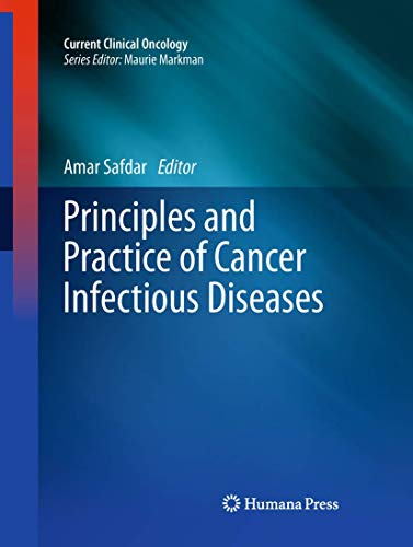 9781617797460: Principles and Practice of Cancer Infectious Diseases (Current Clinical Oncology)