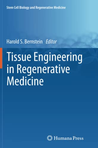 Tissue Engineering in Regenerative Medicine (Paperback): Harold S. Bernstein