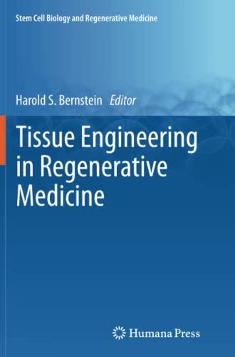 9781617797590: Tissue Engineering in Regenerative Medicine (Stem Cell Biology and Regenerative Medicine)