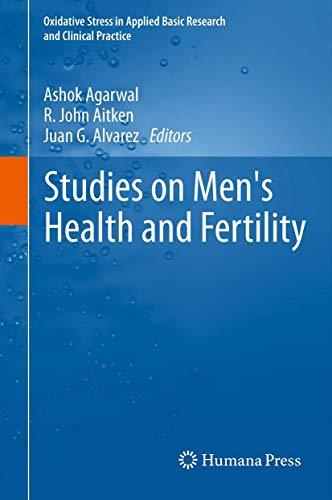 Studies on Men's Health and Fertility: Ashok Agarwal