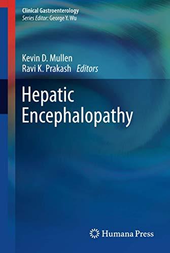 Hepatic Encephalopathy: Kevin D. Mullen