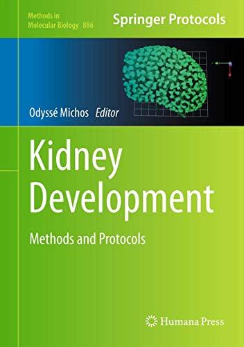 9781617798504: Kidney Development: Methods and Protocols (Methods in Molecular Biology)