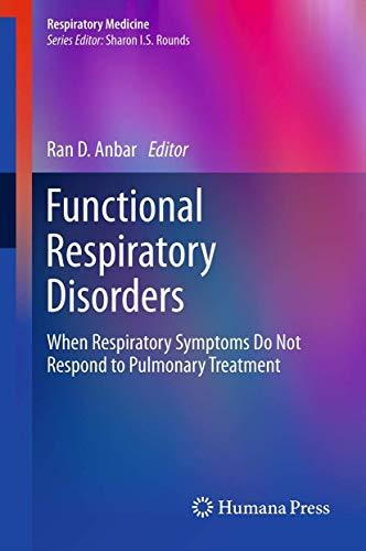 Functional Respiratory Disorders: Ran D. Anbar