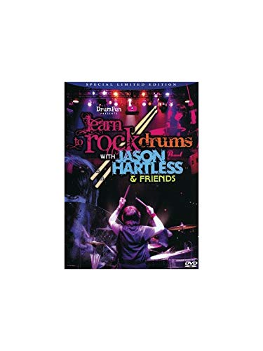 LEARN TO ROCK DRUMS WITH JASON HARTLESS & FRIENDS DVD Format: DvdRom