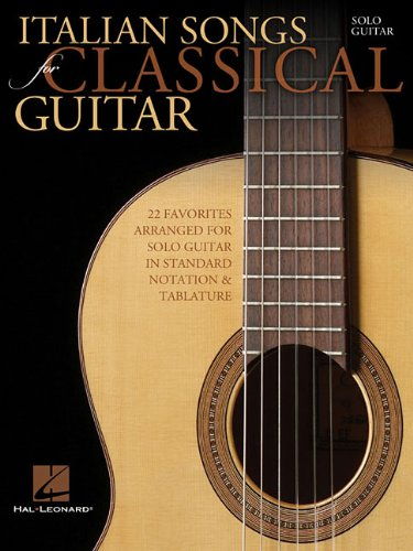 Italian Songs for Classical Guitar(Standard Notation&Tab)