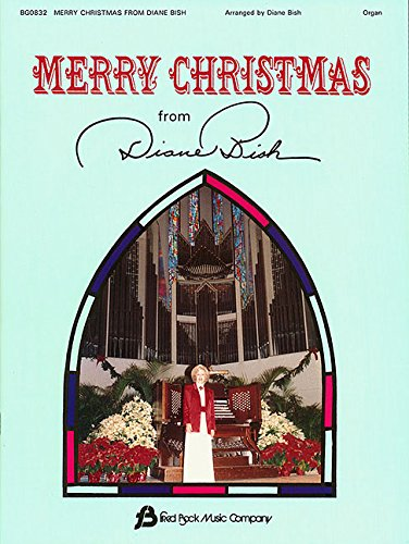 9781617803901: Merry Christmas from Diane Bish: Organ