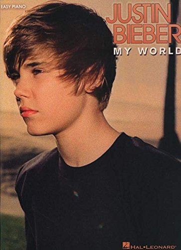9781617804069: Justin Bieber - My World (Easy Piano)