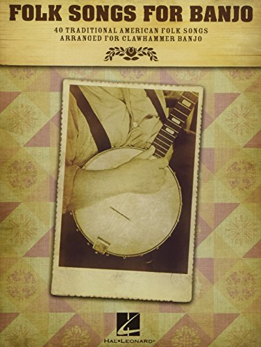 Folk Songs For Banjo: 40 Traditional American