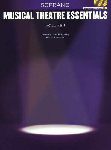 Music Theatre Essentials: Soprano Volume 1: Various