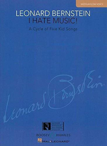 9781617804878: I Hate Music!: A Cycle of Five Kid Songs Medium/Low Voice