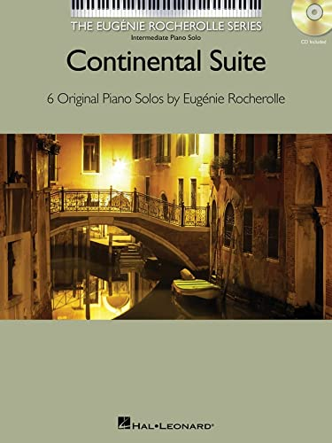 9781617805820: Continental Suite: The Eugenie Rocherolle Series Intermediate Piano Solos NFMC 2014-