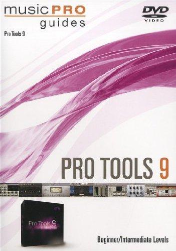 9781617806025: Music Pro Guide: Pro Tools 9 DVD - Beginner/Intermediate