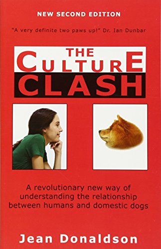 Culture Clash: A Revolutionary New Way of Understanding the Relationship Between Humans and ...