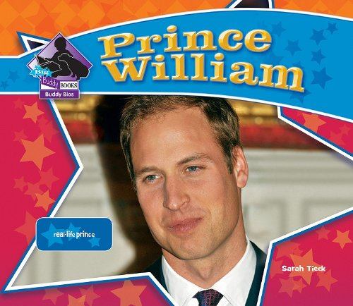9781617830228: Prince William: Real-Life Prince (Big Buddy Books: Buddy Bios)