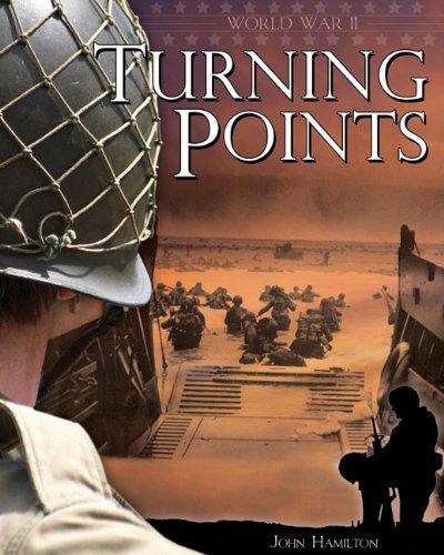 Turning Points (World War II (Abdo)): Hamilton, John