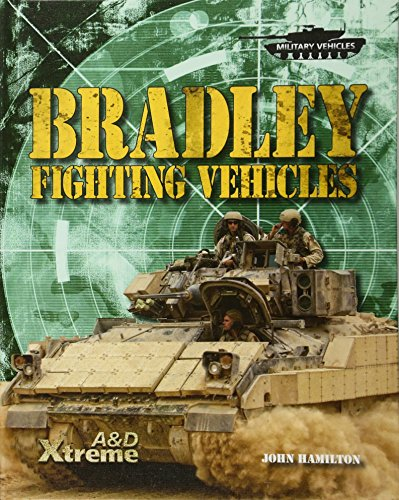 9781617830747: Bradley Fighting Vehicles (Epic Books: Military Vehicles)