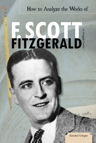 9781617830921: How to Analyze the Works of F. Scott Fitzgerald (Essential Critiques)