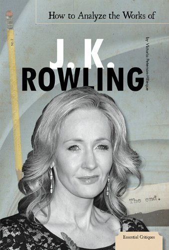 How to Analyze the Works of J. K. Rowling (Library Binding): Victoria Peterson-Hilleque
