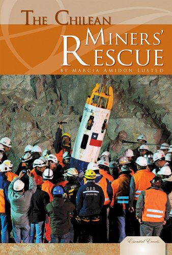 9781617830976: The Chilean Miners' Rescue (Essential Events (ABDO))