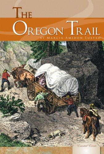 The Oregon Trail: Marcia Lusted