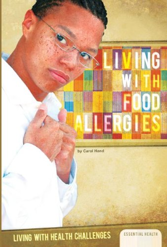 Living with Food Allergies (Library Binding): Carol Hand