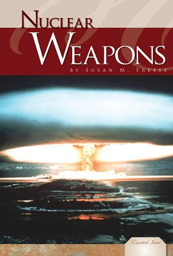 Nuclear Weapons (Library Binding): Susan M. Freese