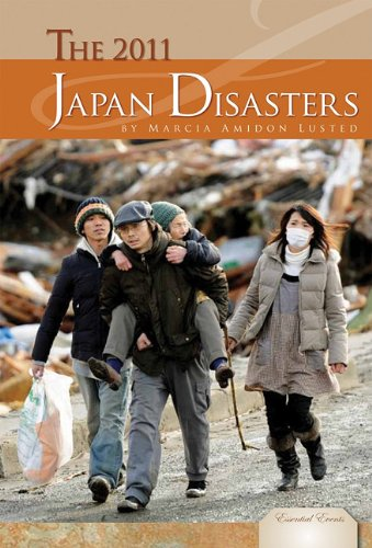 9781617831799: The 2011 Japan Disasters (Essential Events)