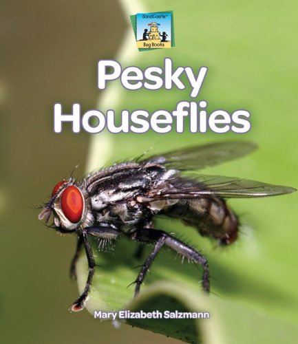 Pesky Houseflies (Bug Books): Salzmann, Mary Elizabeth
