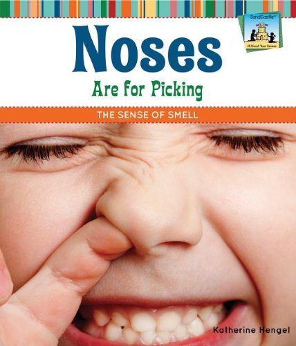 9781617832000: Noses Are for Picking: The Sense of Smell (All About Your Senses)